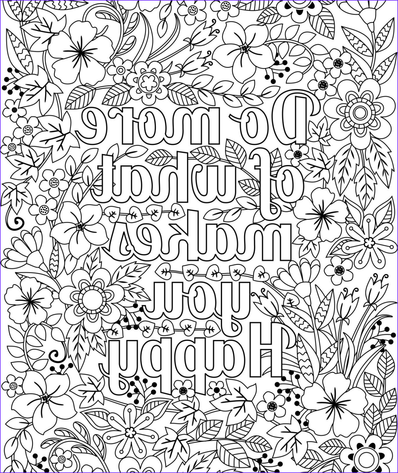 Coloring Design Pages Unique Photography Do More Of What Makes You Happy Coloring Page for Kids