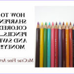 Coloring Pencil Tips Beautiful Photos How to Sharpen Colored Pencils and Save Money