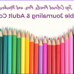 Best Coloring Pens Luxury Collection Top Colored Pencils Pens And Markers For Bible