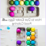 Dye Eggs With Food Coloring Elegant Photos How To Dye Easter Eggs With Food Coloring Plain Vanilla Mom