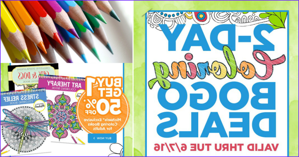 michaels one one 50 off adult coloring books 2 days only