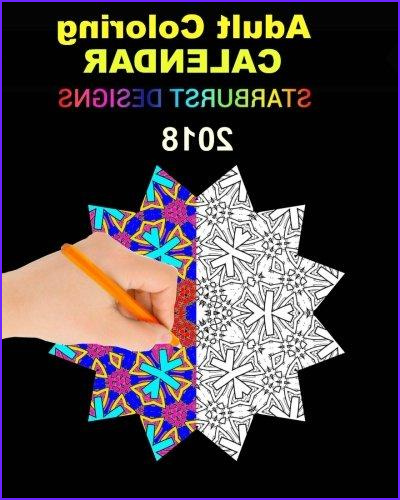 Adult Coloring Calendar Awesome Photography Adult Coloring Calendar Starburst Designs 2018 by Ltd