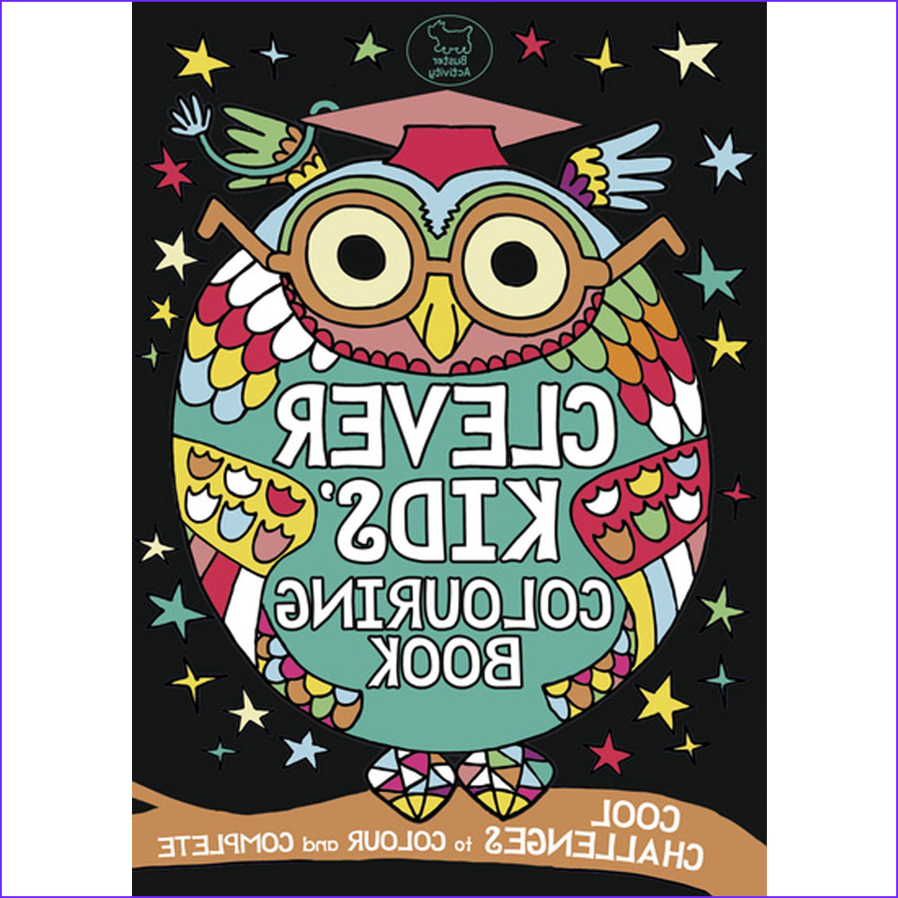Childrens Coloring Books Inspirational Photos the Clever Kids Colouring Book by Chris Dickason