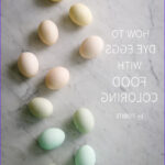 Food Coloring To Dye Eggs Beautiful Images How To Dye Eggs With Food Coloring Tidbits