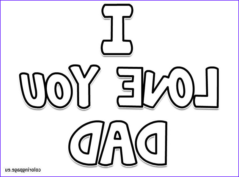 I Love My Daddy Coloring Pages Awesome Image I Love You Dad Coloring Page Easter
