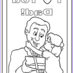 I Love My Daddy Coloring Pages Cool Collection 42 I Love My Dad Coloring Pages Father U0027s Day