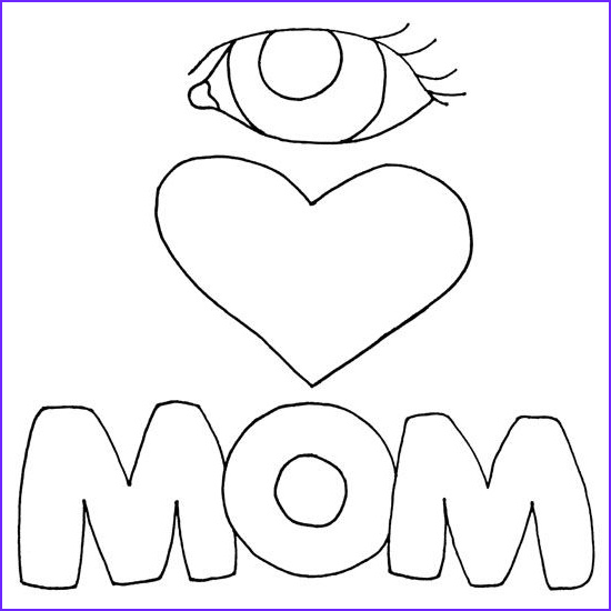 I Love My Mommy Coloring Pages Elegant Image I Love You Mom Coloring Page Mom Card Coloring Page