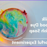 Milk Food Coloring And Soap Experiment New Image Cheap Fun Around The House Edition