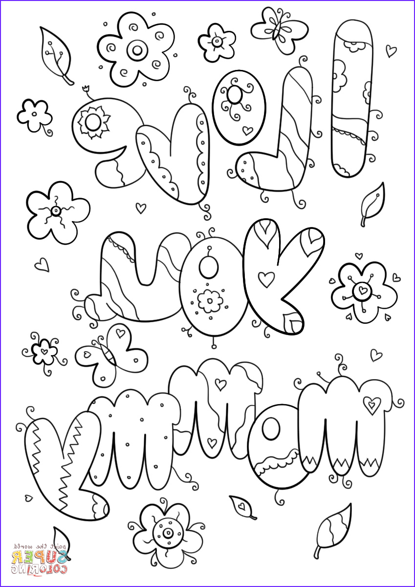 Mum Coloring Page Awesome Photography I Love You Mommy Coloring Page